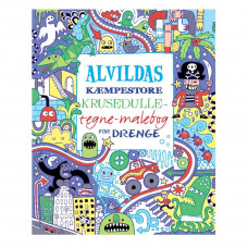 Alvildas kæmpestore krusedulle - male - tegne - aktivitetsbog for drenge