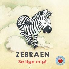 Forlaget Bolden - Snip snap snude minibøger - En dag i zoo - Zebraen - Se lige mig!