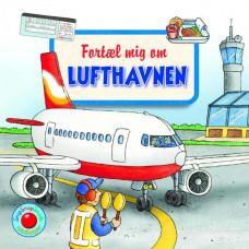Forlaget Bolden - Snip snap snude minibøger - Fortæl mig om lufthavnen