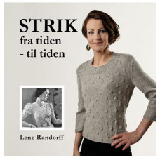 Lene Randorff Lillestrik strikkebog, Strik fra tiden – til tiden